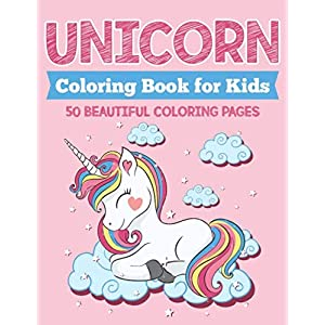 Unicorn Coloring Book for Kids: 50 Beautiful Coloring Pages