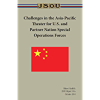 Challenges in the Asia-Pacific Theater for U.S. and Partner Nation Special Operations Forces