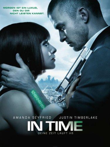 In Time - Deine Zeit läuft ab Film