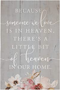 "Simply Said, INC Rustic Pallets 16"" x 10.75"" Wood Sign - Because Someone We Love is in Heaven, There's A Little Bit of Heaven in Our Home"