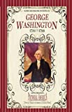 George Washington, , 142909706X