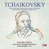 Tchaikovsky: Serenade melancolique in B-Flat Minor for violin andorchestra, Op. 26