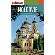 MOLDAVIE 2016 Petit Futé (Country Guide) (French Edition)