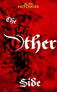The Other Side by Alan Hotchkiss ebook deal