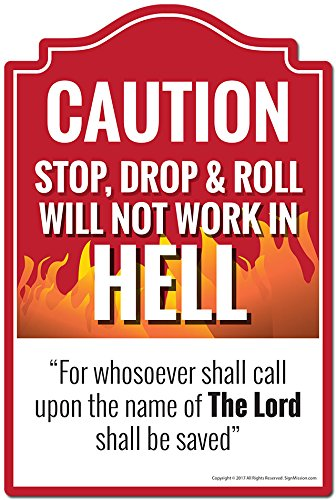 SignMission Stop Drop & Roll Will Not Work in Hell Call Upon The Name of The Lord Decal | Indoor/Outdoor | Funny Home Decor for Garages, Living Rooms, Bedroom, Offices Personalized Gift
