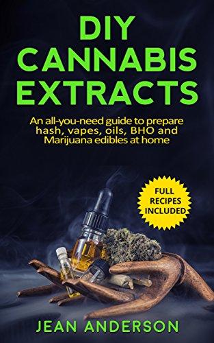 DIY Cannabis Extracts All You Need Marijuana ebook product image