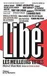 Libé, les meilleurs titres par Joffrin