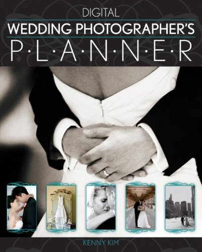 Digital Wedding Photographer's Planner by Wiley