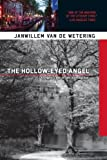Front cover for the book Hollow-Eyed Angel by Janwillem van de Wetering