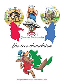 Los tres chanchitos-LIBRO INFANTIL (Spanish Edition) by [Fernandini, Patricia]