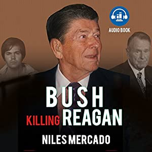 Bush Killing Reagan Audiobook