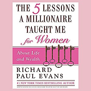 The Five Lessons a Millionaire Taught Me for Women Audiobook