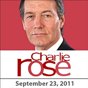 Charlie Rose: Mahmoud Ahmadinejad, K Shankar Bajpai, and James Fallows, September 23, 2011 Radio/TV Program