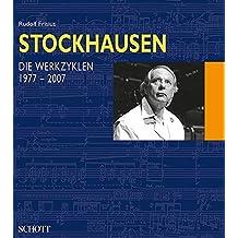 3: Stockhausen - Die Werkzyklen 1977-2007: German Text