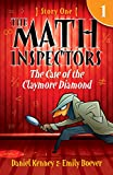 The Math Inspectors: Story One - The Case Of The Claymore Diamond (a hilarious adventure for...