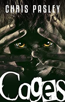 Cages (Book One) by [Pasley, Chris]