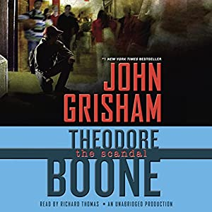 Theodore Boone: The Scandal Audiobook