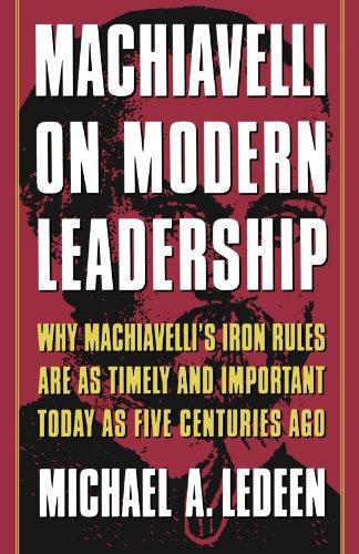Machiavelli On Modern Leadership P