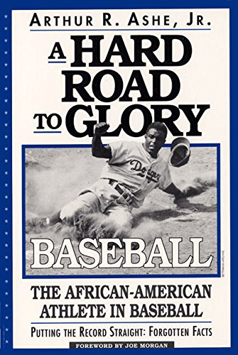 Search : A Hard Road To Glory: A History Of The African American Athlete