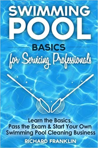 Swimming Pool Basics For Servicing Professionals: Learn The ...