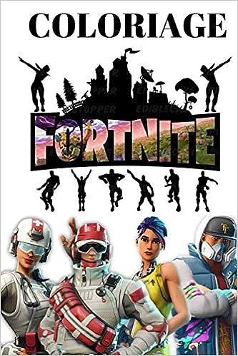 Coloriage Fortnite Un Livre Fortnite De Coloriage Pour Les Enfants French Edition Edition Svid 9798636995555 Amazon Com Books