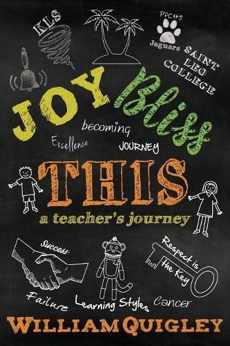Read Online Joy Bliss This: A Teacher's Journey pdf