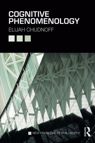 Cognitive Phenomenology (New Problems of Philosophy) by Elijah Chudnoff (2015-03-22)