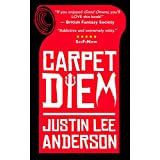 Carpet Diem: or How to Save the World by Accident