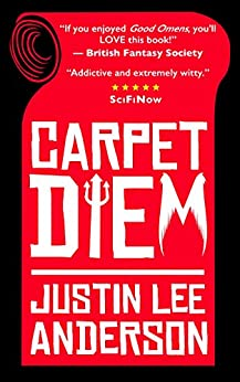 Carpet Diem: or How to Save the World by Accident by [Anderson, Justin Lee]