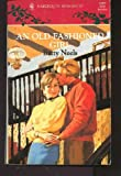 img - for An Old-Fashioned Girl (Harlequin Romance, 3287) book / textbook / text book