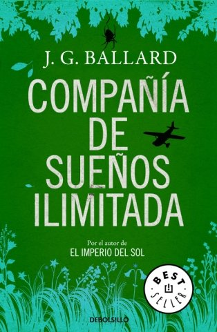 Compania de suenos ilimitada/ The Unlimited Dream Company (Spanish Edition)