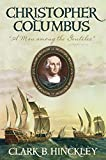 Christopher Columbus: A Man Among the Gentiles
