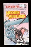 Mission to Moulokin, Alan Dean Foster, 0345276760
