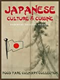 Japanese Culture & Cuisine (Food Fare Culinary Collection)