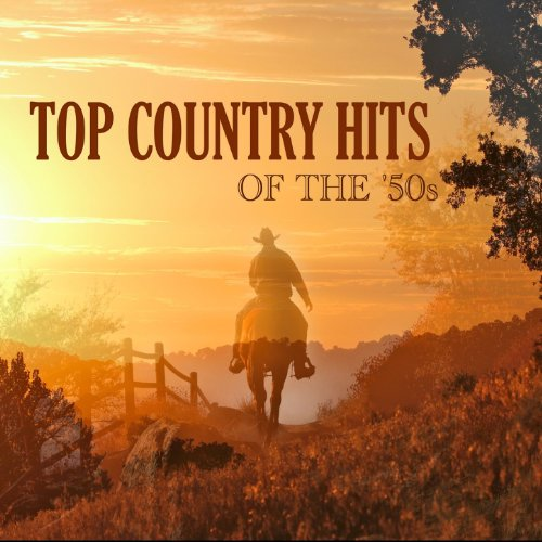 Top Country Hits of The '50s