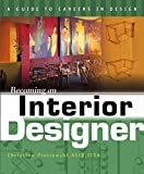 Becoming an Interior Designer: A Guide to Careersin Design