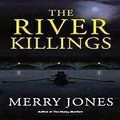 The River Killings   Merry Jones