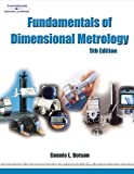 Fundamentals of Dimensional Metrology 5th Edition