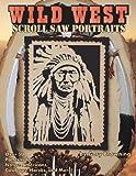 Wild West Scroll Saw Portraits