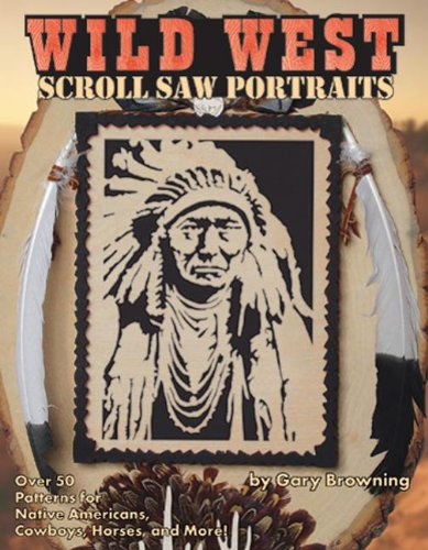 Wild West Scroll Saw Portraits