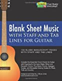Blank Sheet Music with Staff and Tab Lines for Guitar, J. Jones, 146815916X