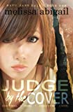 img - for Judge by the Cover: High School, Drama & Deadly Vices (Hafu Sans Halo) (Volume 1) book / textbook / text book