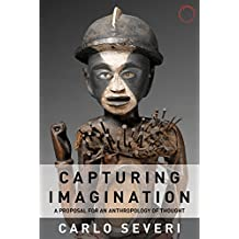 Capturing Imagination: A Proposal for an Anthropology of Thought