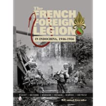 The French Foreign Legion in Indochina, 1946-1956