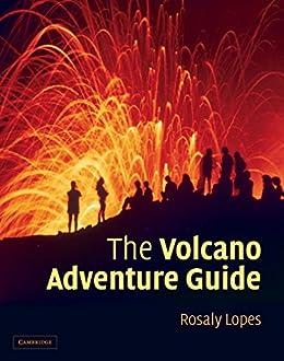 amazon com the volcano adventure guide ebook rosaly lopes kindle rh amazon com Hawaii Volcano Hilo Volcano