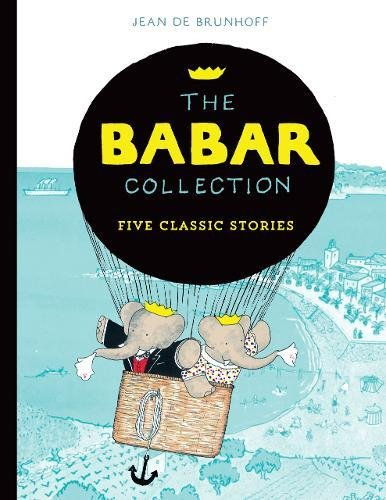 - The Babar Collection: Five Classic Stories