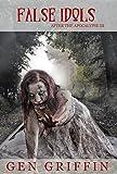 False Idols (After The Apocalypse Book 3)