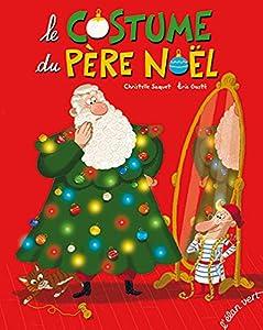 """Afficher """"Le costume du Père Noël"""""""