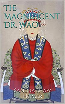 The Magnificent Dr. Wao by [Shaw Homer, Sandra]