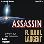 The Assassin | R. Karl Largent